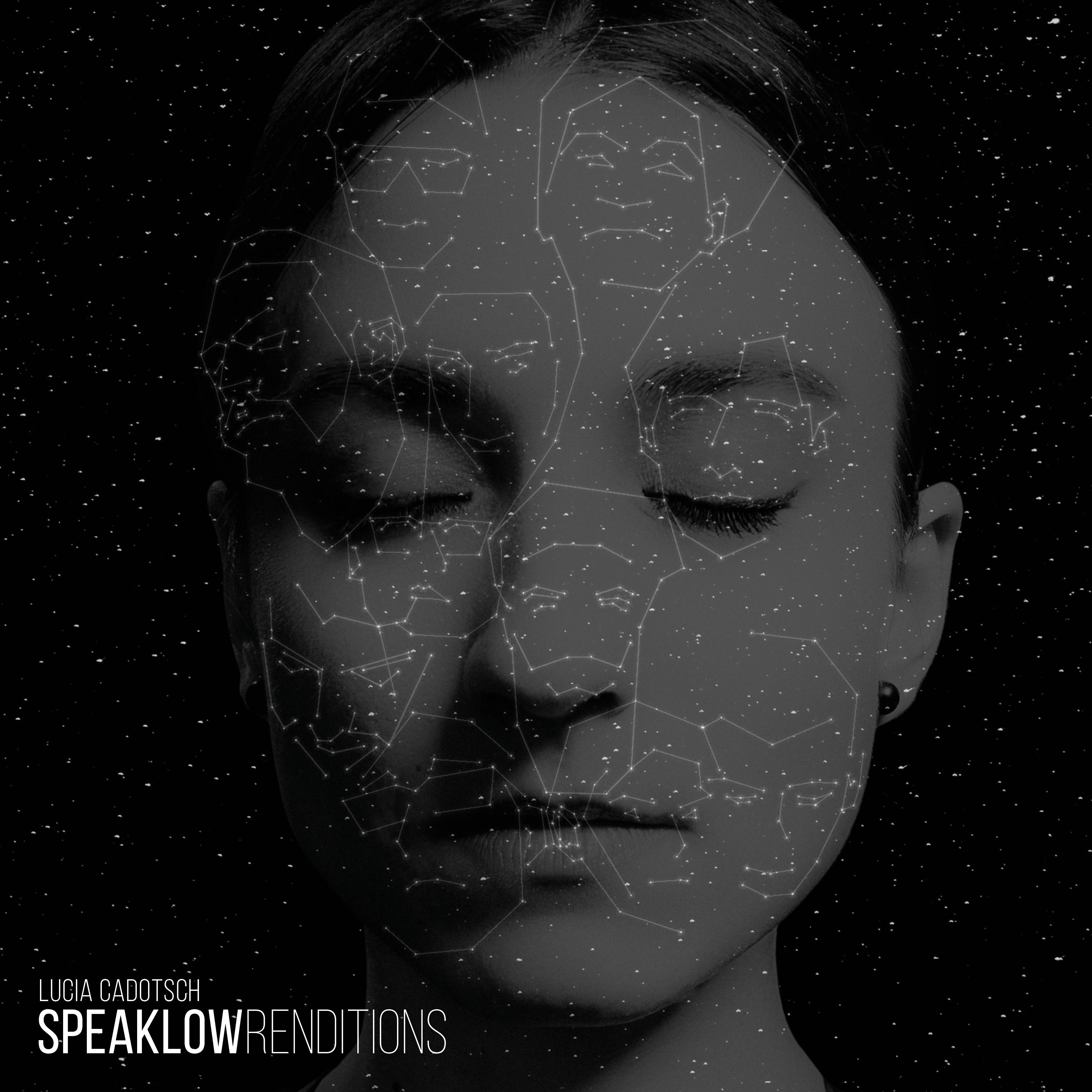 LUCIA CADOTSCH + SPEAK LOW: SPEAK LOW RENDITIONS